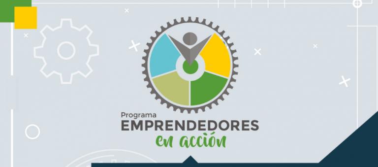 """Súmate al Programa """"Emprendedores en Acción"""""""